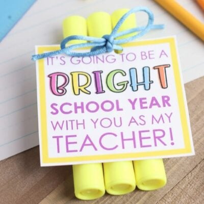 printable highlighter teacher gift tag